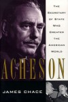 Acheson - James Chace