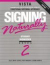 Signing Naturally, Level 2 - Cheri Smith, Ella Mae Lentz