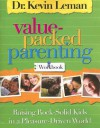Value Packed Parenting Workbook - Kevin Leman