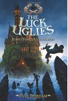 The Luck Uglies #2: Fork-Tongue Charmers - Paul Durham, Petur Antonsson
