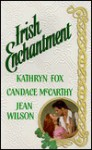 Irish Enchantment - Kathryn Fox, Candace McCarthy, Jean Wilson