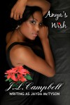 Anya's Wish - J. L. Campbell