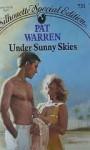 Under Sunny Skies - Pat Warren