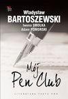 Mój Pen Club - Władysław Bartoszewski, Iwona Smolka, Adam Pomorski