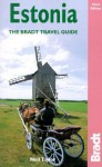 Estonia, 3rd: The Bradt Travel Guide - Neil Taylor