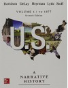 US: A NARRATIVE HISTORY VOLUME 1 w/ Connect Access Card 1T AC - James West Davidson, Brian DeLay, Christine Leigh Heyrman, Mark Lytle, Michael Stoff