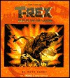 T-rex: Back To The Cretaceous, An I Max Book - Ruth Ashby