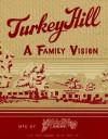 Turkey Hill: A Family Vision - Schiffer Publishing Ltd