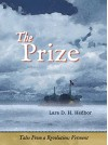 The Prize: Tales From a Revolution - Vermont - Lars D. H. Hedbor
