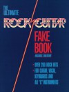 The Ultimate Rock Guitar Fake Book: 200 Songs Authentically Transcribed for Guitar in Notes & Tab! - Hal Leonard Publishing Company