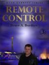 Remote Control (Wynn Garrett Series, #3) - Bruce A. Borders