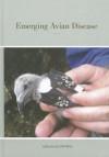 Emerging Avian Disease - Ellen Frankel Paul