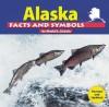 Alaska Facts and Symbols - Muriel L. Dubois