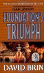 Foundation's Triumph - David Brin