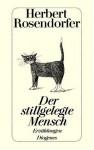 Der stillgelegte Mensch - Herbert Rosendorfer