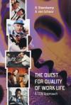 The Quest for Quality of Work Life: A TQM Approach - R. Steenkamp, Samuel Wagan Watson, A.J. van Schoor