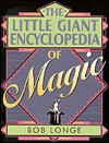 The Little Giant® Encyclopedia of Magic - Bob Longe