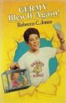 Germy Blew It - Again! - Rebecca C. Jones