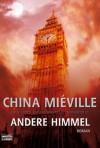 Andere Himmel - China Miéville