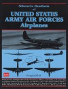 Silhouette Handbook of United States Army Airforces Airplanes - R.M. Clarke, The Office of the Chief of Ordnance