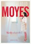 Kiedy odszedles - Jojo Moyes