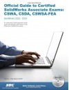 Official Guide to Certified Solidworks Associate Exams: Cswa, Csda, Cswsa-Fea - David Planchard