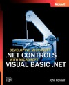 Developing Microsoft® .NET Controls with Microsoft Visual Basic® .NET - John Connell