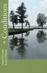 Conditions - Greg Schroeder, Karen O'Malia
