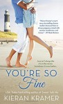 By Kieran Kramer You're So Fine [Mass Market Paperback] - Kieran Kramer