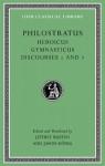 Heroicus. Gymnasticus. Discourses 1 and 2 - Philostratus, Jeffrey Rusten, Jason Konig