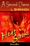 Heat stroke: A Second Chance - L. Shannon