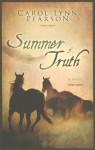 Summer of Truth - Carol Lynn Pearson