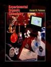 Experimental Organic Chemistry - Daniel R. Palleros
