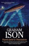 Hardcastle's Obsession (A Hardcastle and Marriott Historical Mystery) - Graham Ison