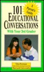 101 Educational Conversations With Your 3rd Grader - Vito Perrone