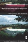 Water Resources and Development - Clive Agnew, Philip Woodhouse
