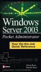 Windows Server 2003 Pocket Administrator - Nelson Ruest, Danielle Ruest