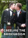 Creeling the Bridegroom - Neil S. Plakcy