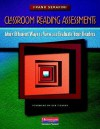 Classroom Reading Assessments: More Efficient Ways to View and Evaluate Your Readers - Frank Serafini, Robert J. Tierney