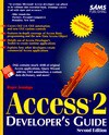 Access 2 Developer's Guide/Book and Disk (Developers Guide) - Roger Jennings