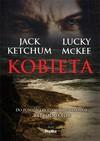 Kobieta - Jack Ketchum, Lucky McKee