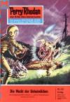 Perry Rhodan 132: Die Macht der Unheimlichen - Kurt Brand