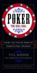 Poker: The Real Deal: Insider Tips from the Co-host of Celebrity Poker Showdown - Phil Gordon, Jonathan Grotenstein