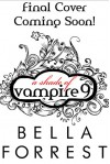 A Shade of Vampire 9 - Bella Forrest