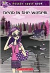 A Poison Apple Book: Dead In The Water - Suzanne Nelson