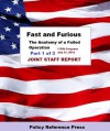 Fast and Furious: Anatomy of a Failed Operation (July 31, 2012) - United States Congress, Committee on Oversight and Government Reform, Committee on the Judiciary