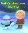 Ituku's Christmas Journey - Elena Pasquali