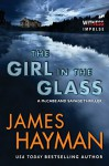 The Girl in the Glass: A McCabe and Savage Thriller (McCabe and Savage Thrillers) - James Hayman
