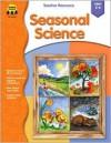 Seasonal Science, Grades Preschool - 1 - School Specialty Publishing