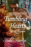 Tumbling Hearts - Kellie Kamryn